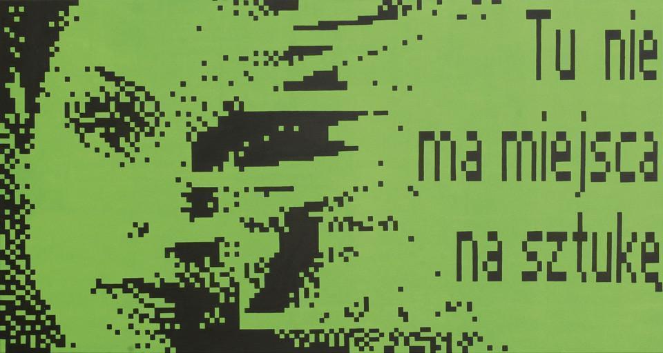Praca przedstawia portret kobiety na intensywnie zielonym tle oraz napis: tu nie ma miejsca na sztukę.  Twarz kobiety zajmuje całą lewą  połowę płótna. Jest ukazana w dużym zbliżeniu, malowana dość schematycznie. Tworzą ją czarne piksele.